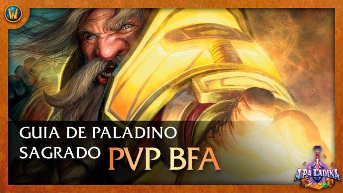 World of Warcraft: Guia de Paladino Sagrado (PvP)